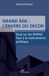 Grand âge : L'envers du décor