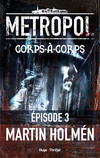 Corps à corps Episode 3