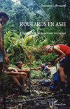 Routards en Asie