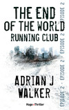 The end of the World Running Club - Episode 2