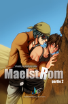 MAELSTROM - Partie 2 | MxM Science-fiction (Yaoi)