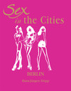 Sex in the Cities. Vol 2 (Berlin)