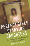 Perfect Girls, Starving Daughters