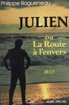 Julien ou la route à l'envers