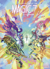 Magic 7 - Tome 10 - Le commencement
