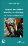 Médecine traditionnelle et médecine scientifique
