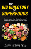 The Big Directory of Superfoods