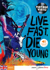 Live fast die young - Ebook