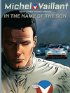 Michel Vaillant - Volume 1 - In the name of the Son