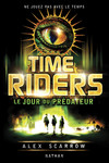 Time Riders - Tome 2