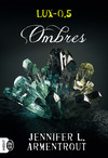 Lux (Tome 0.5) - Ombres