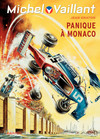 Michel Vaillant - tome 47 - Panique à Monaco