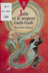 Julie et le serpent Guili-Guili