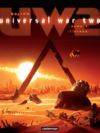 Universal War Two (Tome 3) - L'Exode