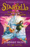 Starfell: Willow Moss and the Vanished Kingdom