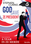 God save ze Président - Episode 5