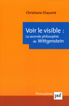 La seconde philosophie de Wittgenstein