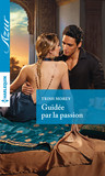 Guidée par la passion