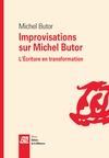 Improvisations sur Michel Butor