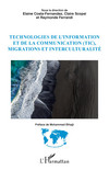 Technologies de l'information et de la communication (TIC), migrations et interculturalité