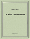 La sève immortelle