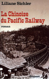 La chinoise du Pacific Railway