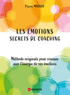 Les émotions : secrets de coaching