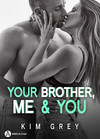 Your Brother, Me and You (teaser)