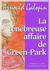 La ténébreuse affaire de Green-Park