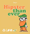 Hipster than Ever