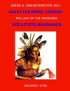 James Fenimore Coopers The Last of the Mohicans / Der letzte Mohikaner