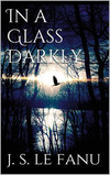 In a Glass Darkly