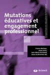 Mutations éducatives et engagement professionnel