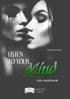 Listen to your Mind
