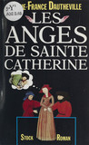 Les Anges de sainte Catherine