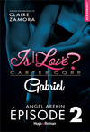 Is it love ? Carter Corp. Gabriel Episode 2
