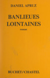 Banlieues lointaines