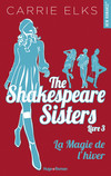 The Shakespeare sisters - tome 3 La magie de l'hiver