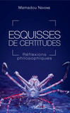 Esquisses de certitudes