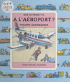 À l'aéroport ?