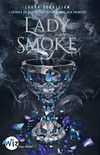 Lady Smoke Ash Princess - tome 2