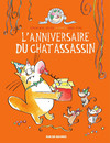 L'anniversaire du chat assassin - tome 4