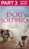 Dog Soldiers: Part 3 of 3