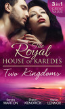The Royal House Of Karedes: Two Kingdoms (Books 1-3)