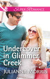 Undercover In Glimmer Creek