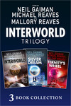 The Complete Interworld Trilogy