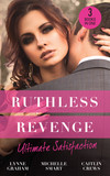 Ruthless Revenge: Ultimate Satisfaction
