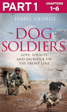 Dog Soldiers: Part 1 of 3