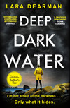 Deep Dark Water