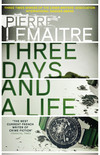 Three Days and a Life